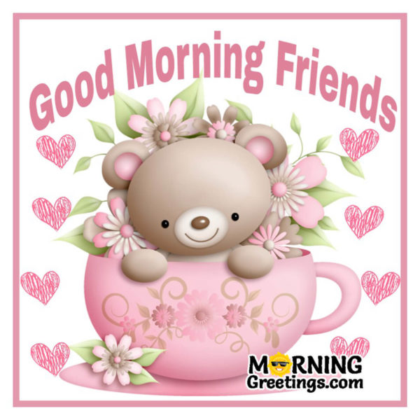10 Great Good Morning Wishes For Friend Morning Greetings Morning Quotes And Wishes Images