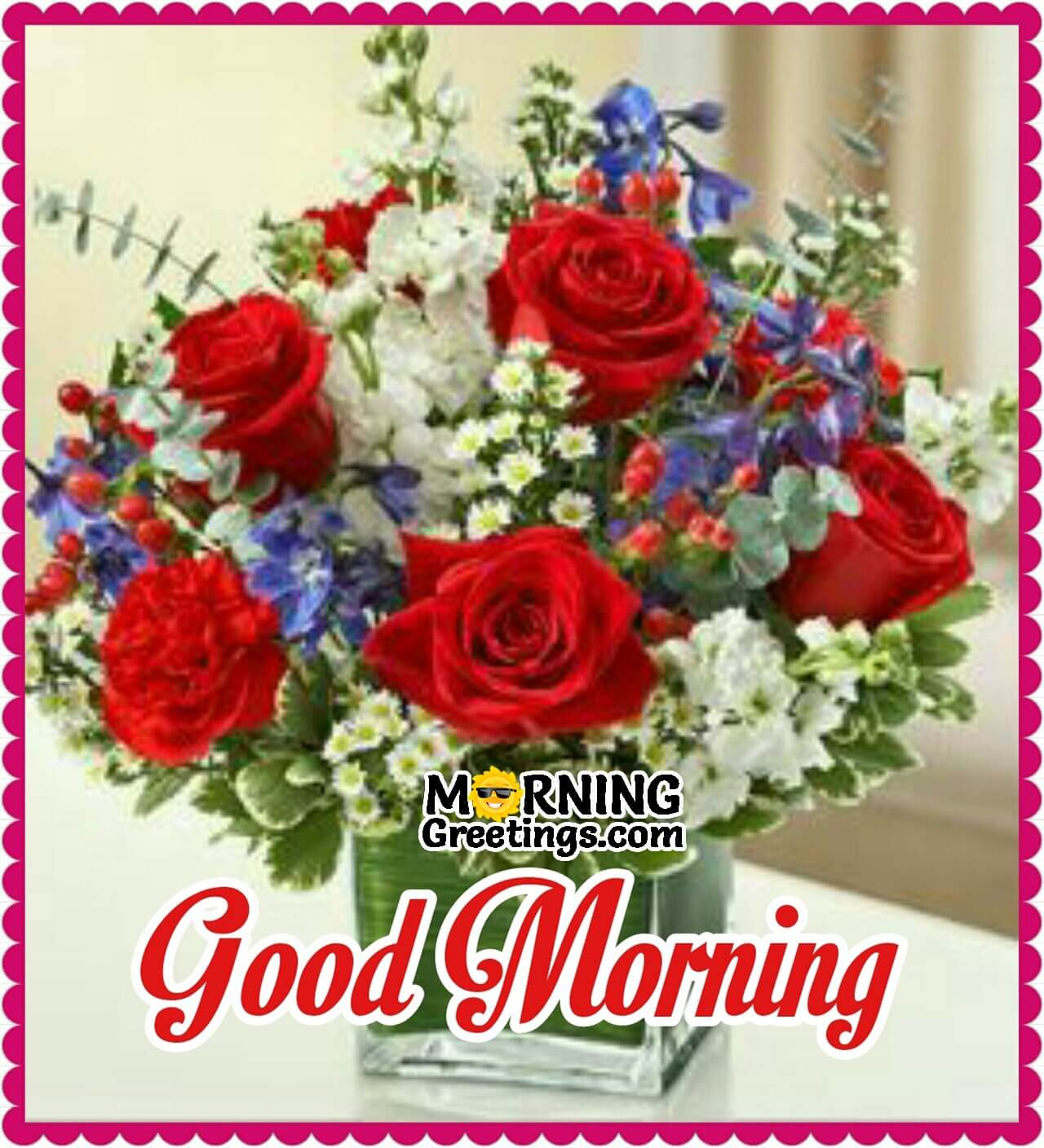 10 Beautiful Good Morning Pictures With Bouquet Morning Greetings Morning Quotes And Wishes Images