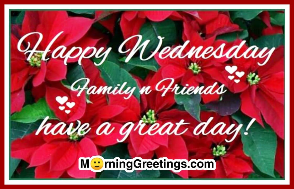 18 Wonderful Wednesday Greetings Morning Greetings Morning Wishes