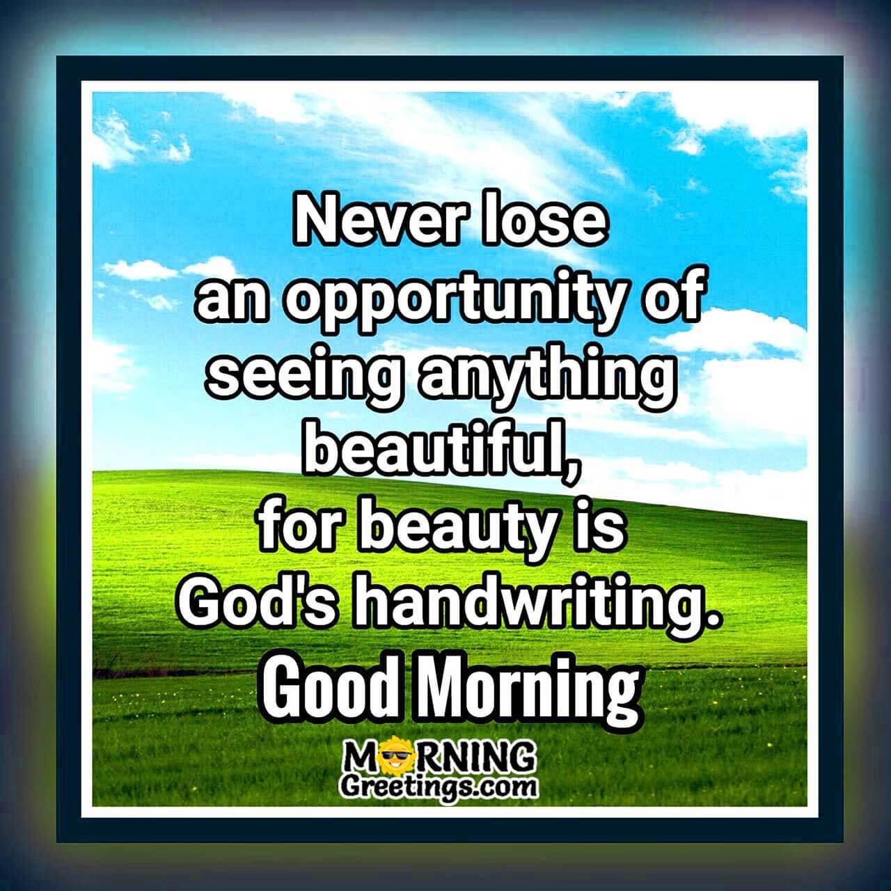 14 Beautiful Morning God Quotes Morning Greetings Morning Wishes