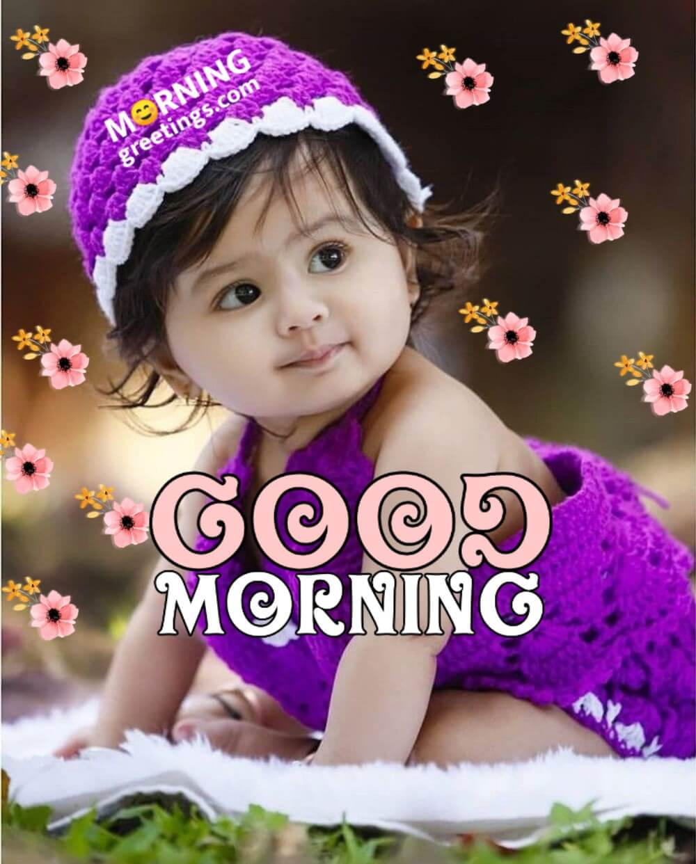 40 Ultimate Good Morning Babies Pictures Morning Greetings Morning Quotes And Wishes Images