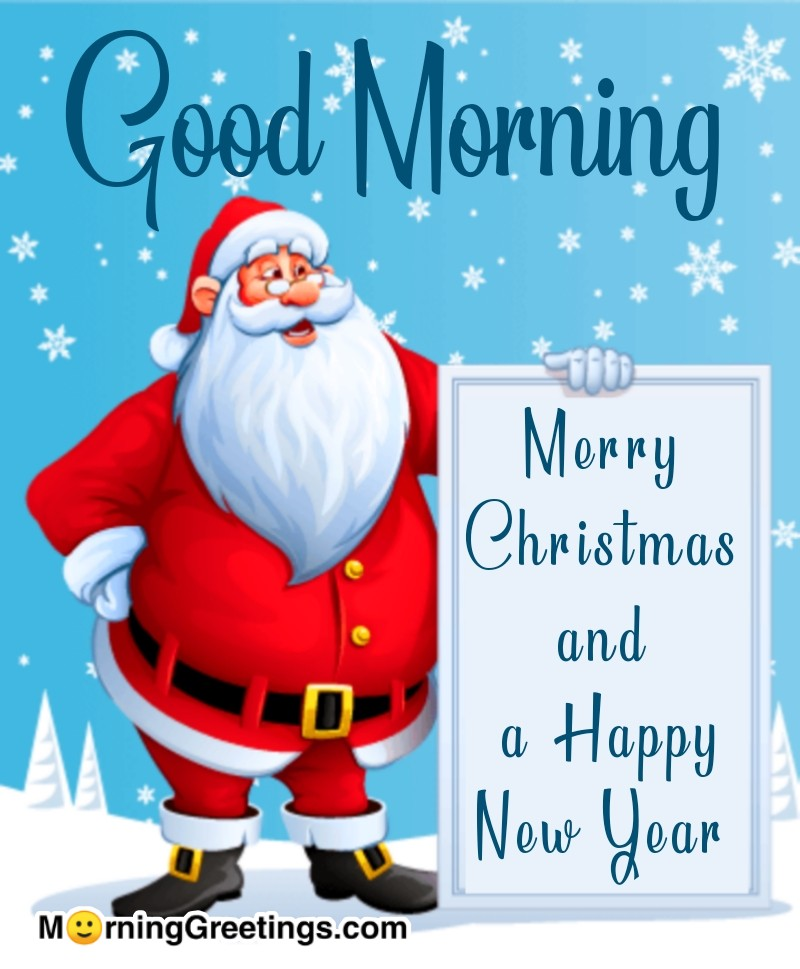 35 Merry Christmas Good Morning Images Morning Greetings Morning Quotes And Wishes Images