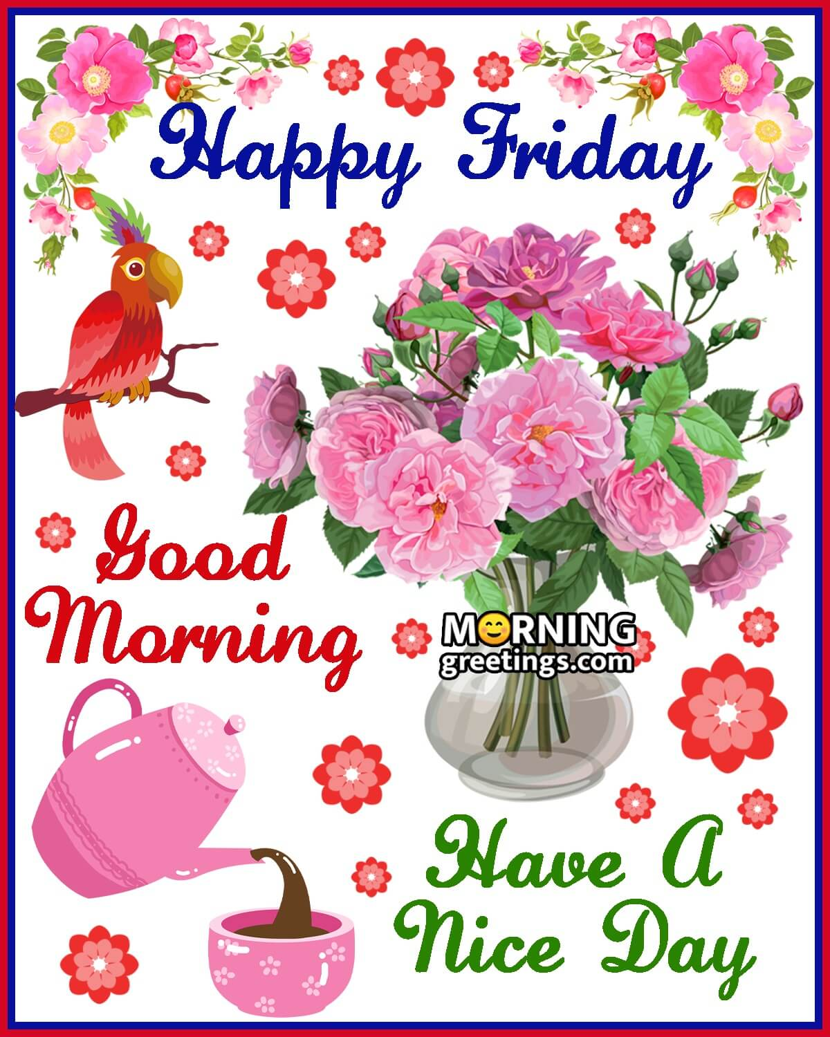 50 Good Morning Happy Friday Images Morning Greetings Morning Quotes And Wishes Images