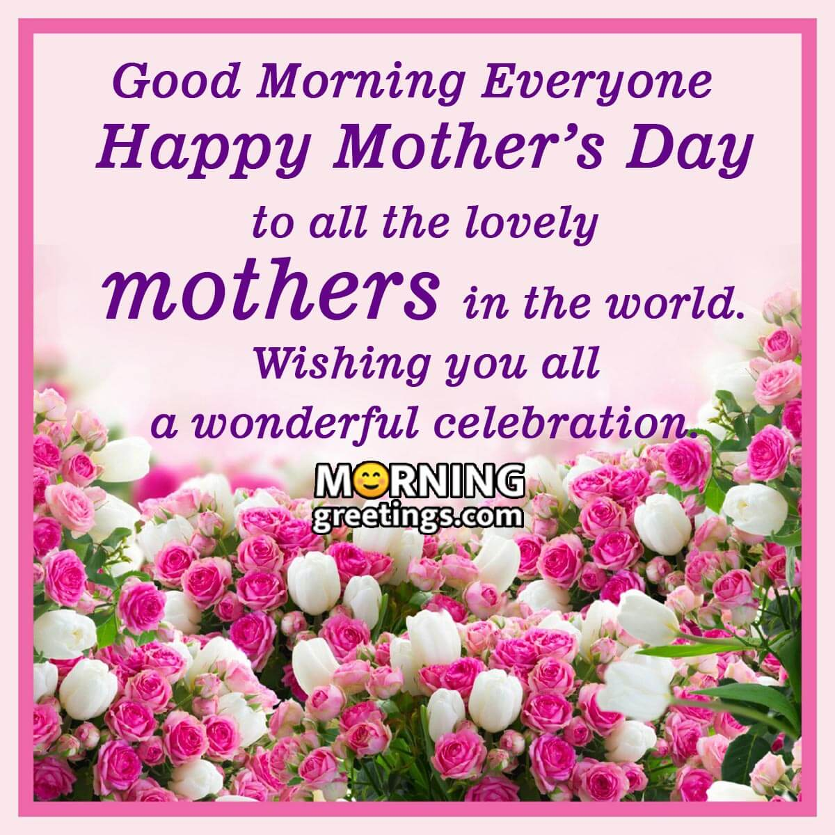 20 Good Morning Mother's Day Pictures   Morning Greetings ...